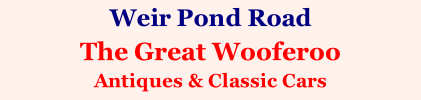 Weir Pond Road  The Great Wooferoo Antiques & Classic Cars