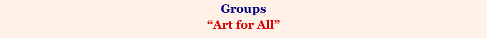 "Groups  ""Art for All"""