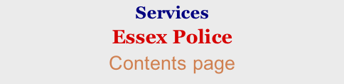 Services Essex Police Contents page