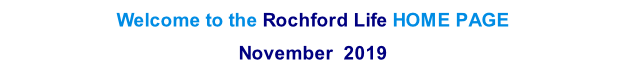 Welcome to the Rochford Life HOME PAGE  November  2019   th  2013