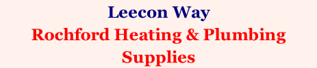 Leecon Way Rochford Heating & Plumbing Supplies