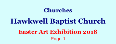 Churches  Hawkwell Baptist Church  Easter Art Exhibition 2018 Page 1