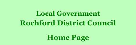 Local Government Rochford District Council        Home Page