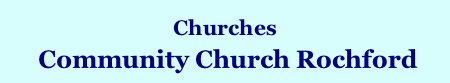 Churches  Community Church Rochford Home Page