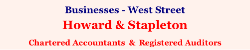 Businesses - West Street Howard & Stapleton Chartered Accountants  &  Registered Auditors