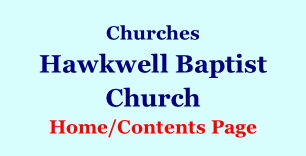 Churches Hawkwell Baptist Church Home/Contents Page