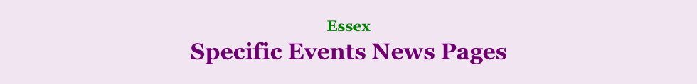 Essex     Specific Events News Pages