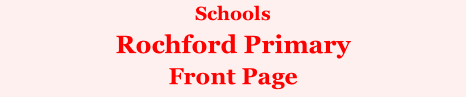 Schools Rochford Primary Front Page