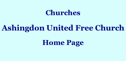 Churches  Ashingdon United Free Church  Home Page