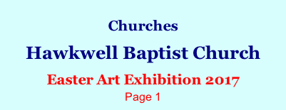 Churches  Hawkwell Baptist Church  Easter Art Exhibition 2017 Page 1
